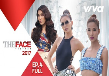 The Face Vietnam 2017| Tập 4 Full